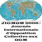 Journée Internationale d'Opposition Collective aux OGM 2006